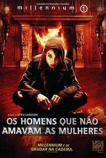 Millennium I - Os Homens que não Amavam as Mulheres - Poster / Capa / Cartaz - Oficial 8