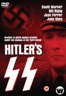 A Polícia de Hitler: Um Retrato do Mal (Hitler's SS: Portrait in Evil)