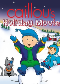 O Natal de Caillou - O Filme - Poster / Capa / Cartaz - Oficial 1