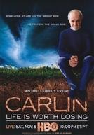 George Carlin: Life Is Worth Losing (George Carlin: Life Is Worth Losing)