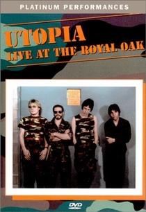 Utopia: Live at the Royal Oak - Poster / Capa / Cartaz - Oficial 1