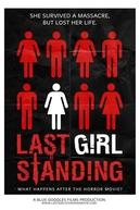 A Garota Que Sobreviveu (Last Girl Standing)