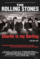 The Rolling Stones: Charlie Is My Darling - Ireland 1965 (The Rolling Stones: Charlie Is My Darling - Ireland 1965)
