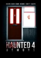 Haunted 4: Demons (Haunted 4: Demons)
