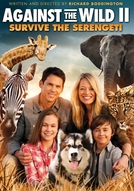 Uma Aventura Animal 2 (Against the Wild 2: Survive the Serengeti)