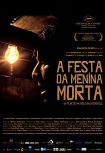 A Festa da Menina Morta - Poster / Capa / Cartaz - Oficial 2