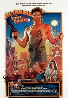 Os Aventureiros do Bairro Proibido (Big Trouble in Little China)