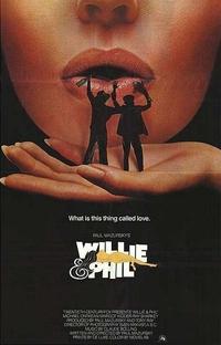 Willie e Phil - Uma Cama Para Três - Poster / Capa / Cartaz - Oficial 1