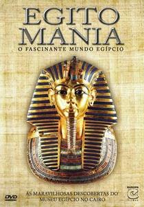 Egitomania - O Fascinante Mundo Egípcio - Poster / Capa / Cartaz - Oficial 2