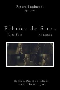 Fábrica de Sinos - Poster / Capa / Cartaz - Oficial 1