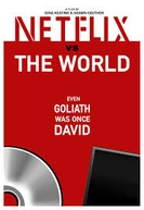 Netflix vs. the World (Netflix vs. the World)