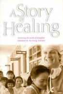 A Story of Healing (A Story of Healing)