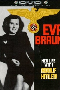 Eva Braun: Sua Vida com Adolph Hitler - Poster / Capa / Cartaz - Oficial 2