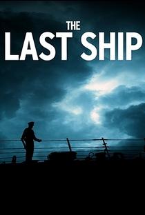 The Last Ship (1ª Temporada) - Poster / Capa / Cartaz - Oficial 4