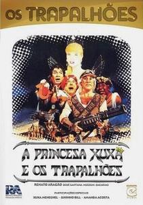 A Princesa Xuxa e os Trapalhões - Poster / Capa / Cartaz - Oficial 1