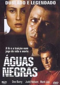 Águas Negras - Poster / Capa / Cartaz - Oficial 3