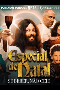 Especial de Natal: Se Beber, Não Ceie - Poster / Capa / Cartaz - Oficial 1