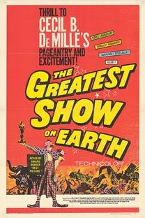O Maior Espetáculo da Terra - Poster / Capa / Cartaz - Oficial 4