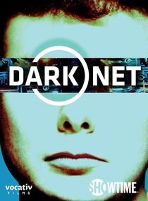 Dark Net - Poster / Capa / Cartaz - Oficial 1