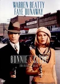 Bonnie e Clyde - Uma Rajada de Balas - Poster / Capa / Cartaz - Oficial 2