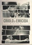 Criolo & Emicida - Ao vivo. (Criolo & Emicida - Ao vivo.)