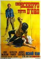 Um Xerife Todo de Ouro (Uno Sceriffo Tutto D'Oro)