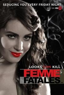 Femme Fatales (1ª Temporada) - Poster / Capa / Cartaz - Oficial 1