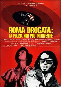 Roma drogata: la polizia non può intervenire - Poster / Capa / Cartaz - Oficial 2