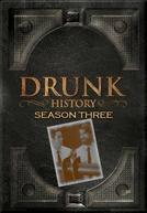 O Lado Embriagado da História (3ª Temporada) (Drunk History (Season 3))
