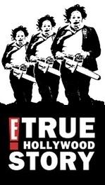 E! True Hollywood Story: The Texas Chainsaw Massacre - Poster / Capa / Cartaz - Oficial 1