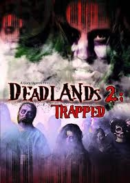 Deadlands 2: Trapped - Poster / Capa / Cartaz - Oficial 2