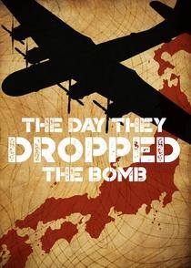 O dia em que jogaram a bomba - Poster / Capa / Cartaz - Oficial 4