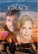Pelo Amor de Graça (For The Love of Grace)
