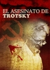 O Assassinato de Trotsky