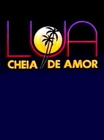 Lua Cheia de Amor - Poster / Capa / Cartaz - Oficial 4