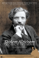 Sholem Aleichem: Laughing in the Darkness (Sholem Aleichem: Laughing in the Darkness)
