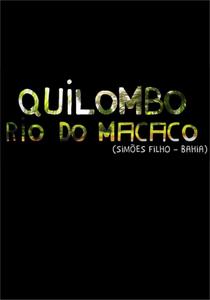 Quilombo Rio dos Macacos - Poster / Capa / Cartaz - Oficial 1