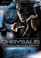Chrysalis - Um Futuro Não Muito Distante  (Chrysalis )