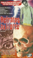 Retratos da Morte (Death Scenes)