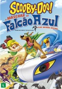Scooby-Doo!: A Máscara do Falcão Azul - Poster / Capa / Cartaz - Oficial 2