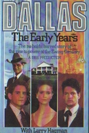 Dallas - Onde Tudo Começou  (Dallas: The Early Years)