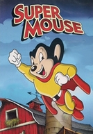 Super Mouse (Mighty Mouse)