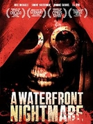 Waterfront Nightmare (Waterfront Nightmare )