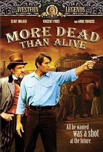 Mais Morto do Que Vivo - Poster / Capa / Cartaz - Oficial 2