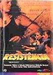 Resistência - Poster / Capa / Cartaz - Oficial 1