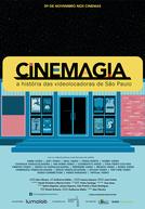 CineMagia - A História das Videolocadoras de São Paulo