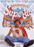 Maneco, o Super Tio - Poster / Capa / Cartaz - Oficial 1