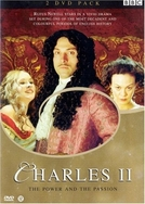 Charles II - Poder e Paixão (Charles II - The Power & The Passion)