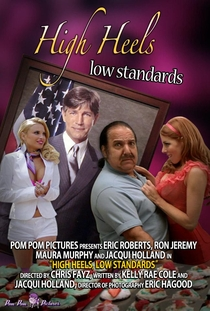 High Heels, Low Standards - Poster / Capa / Cartaz - Oficial 1