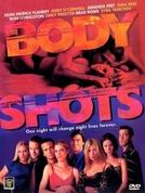 Paixões Ardentes (Body Shots)
